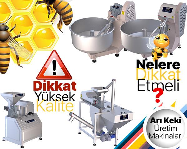 Arı keki üretim makinaları alırken dikkat edilmesi gereken hususlar bu makalede, incele bilgi sahibi ol