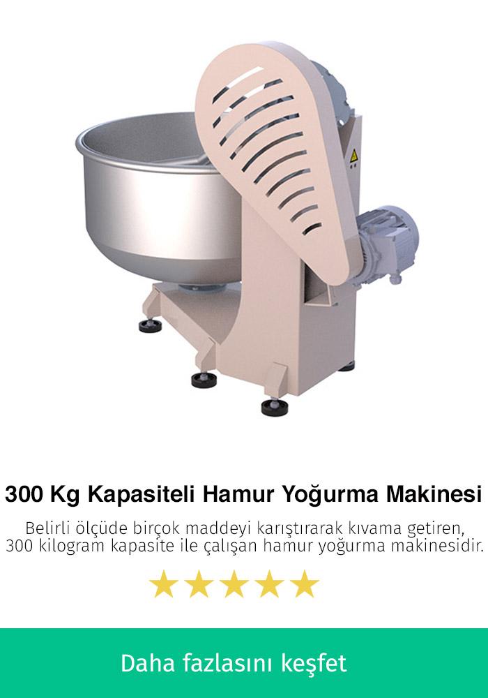 300 Kilogram Kapasiteli Hamur Yoğurma Makinesi