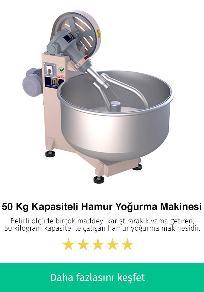 50 Kilogram Kapasiteli Hamur Makinesi