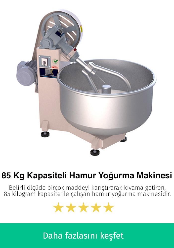 85 Kilogram Kapasiteli Hamur Makinesi